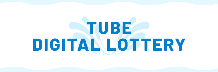 TUBE DIGITAL LOTTERY